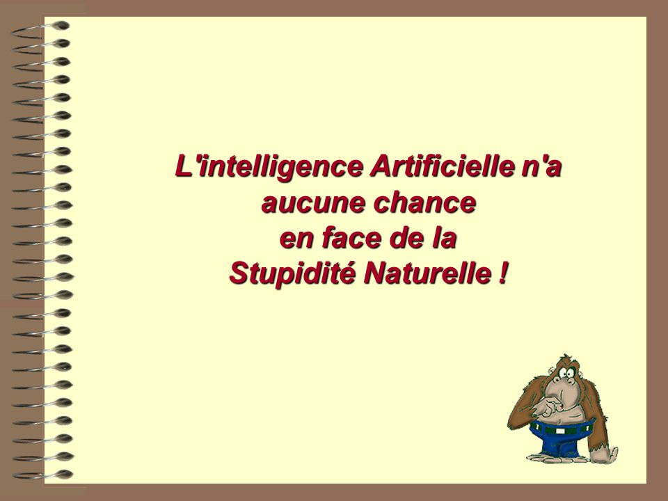 L intelligence Artificielle n a aucune chance