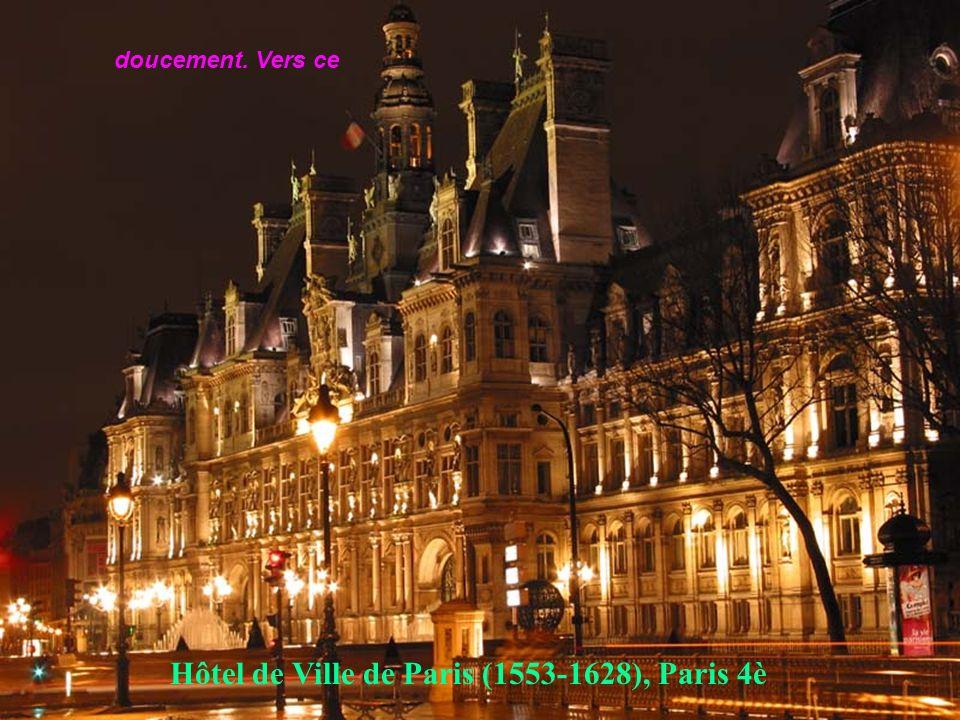 Hôtel de Ville de Paris (1553-1628), Paris 4è
