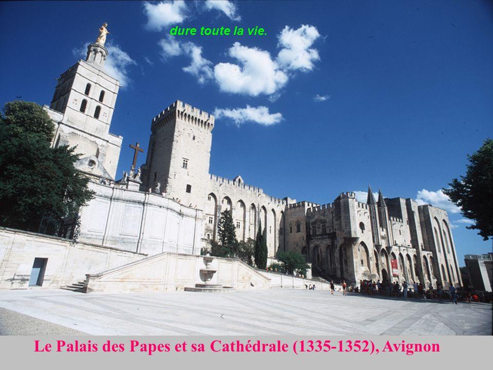 Le Palais des Papes et sa Cathédrale (1335-1352), Avignon