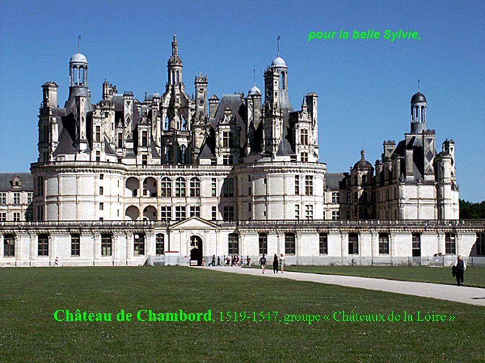 Château de Chambord, 1519-1547, groupe « Châteaux de la Loire »