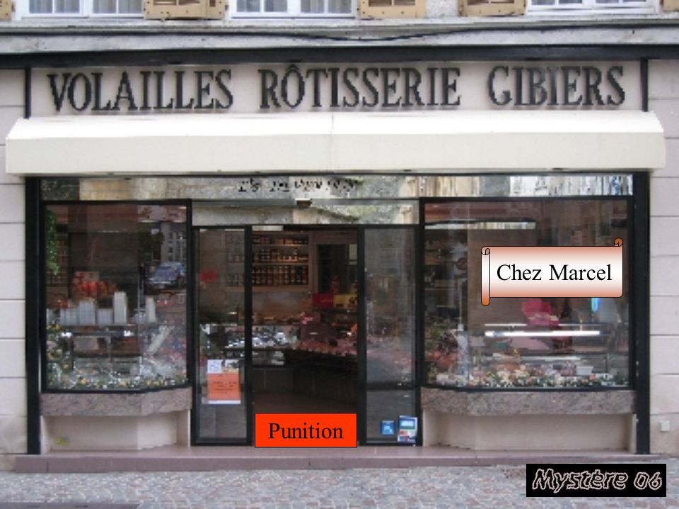 Chez Marcel Punition