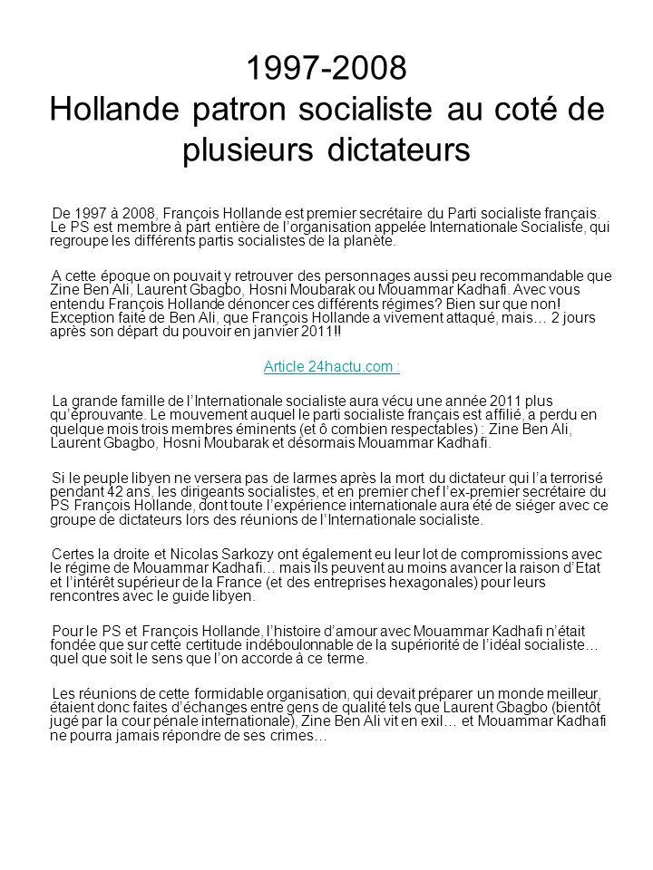 1997-2008 Hollande patron socialiste au coté de plusieurs dictateurs