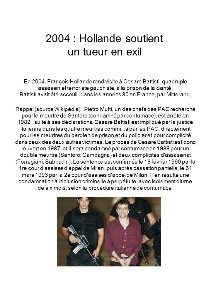 2004 : Hollande soutient un tueur en exil