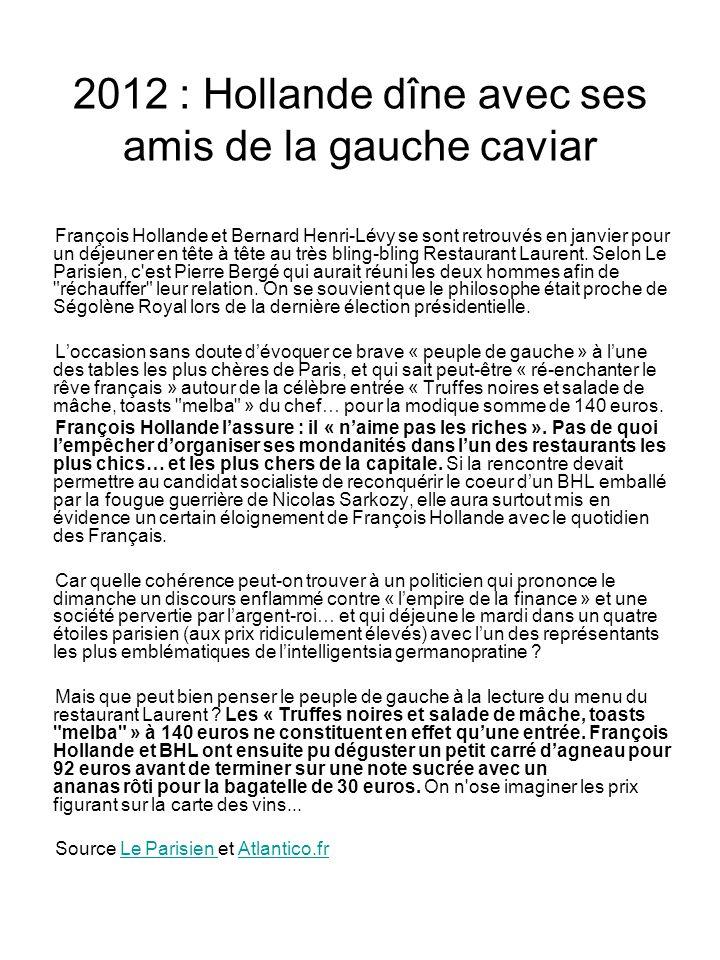 2012 : Hollande dîne avec ses amis de la gauche caviar
