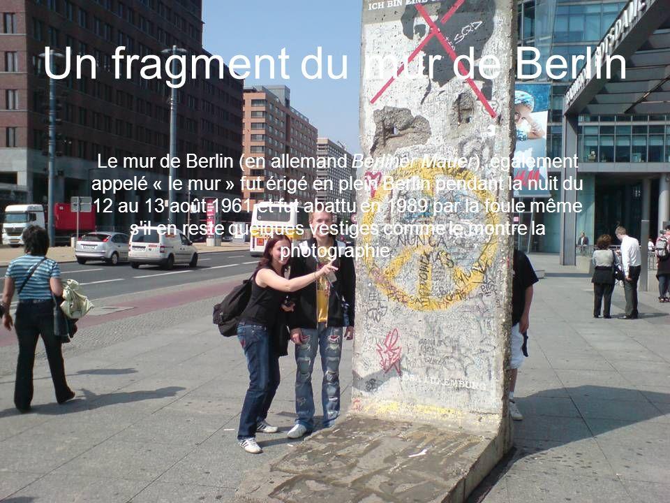 Un fragment du mur de Berlin