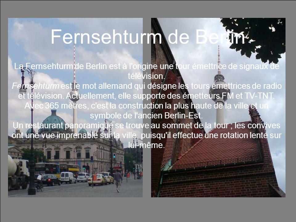 Fernsehturm de BerlinLa Fernsehturm de Berlin est à l origine une tour émettrice de signaux de télévision.