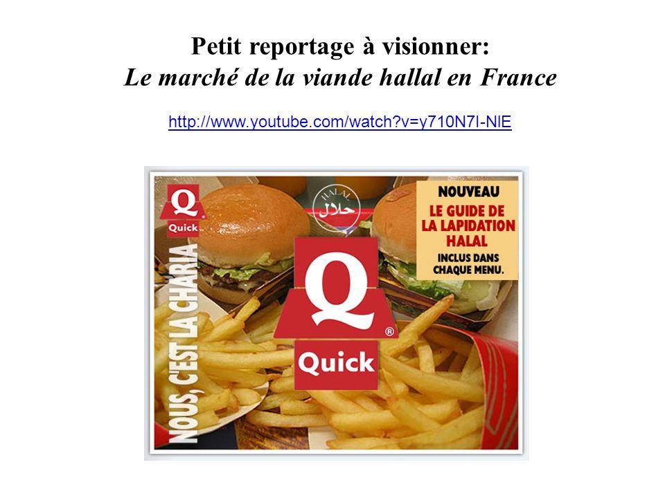 Petit reportage à visionner: Le marché de la viande hallal en France