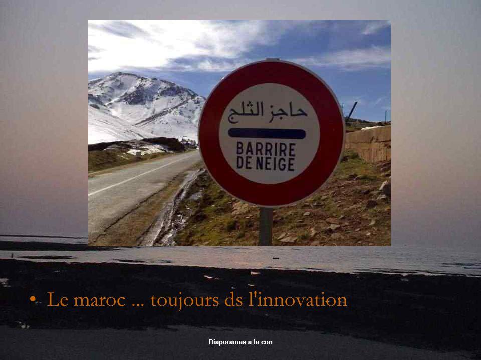 Le maroc ... toujours ds l innovation