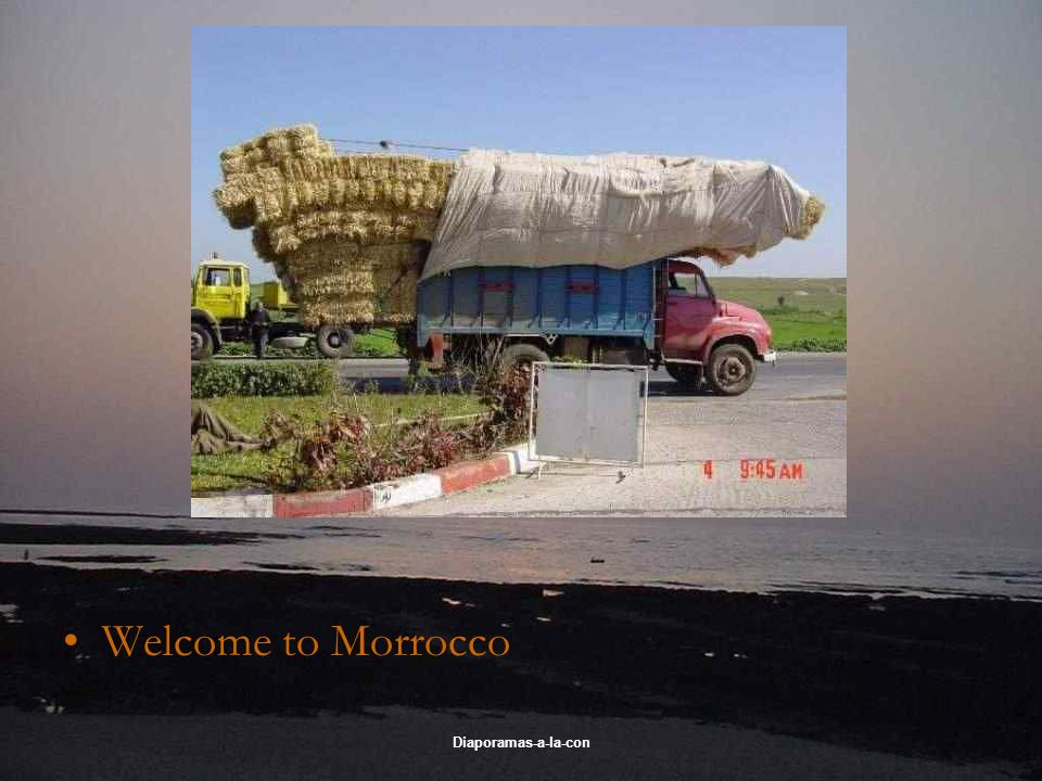 Welcome to Morrocco Diaporamas-a-la-con