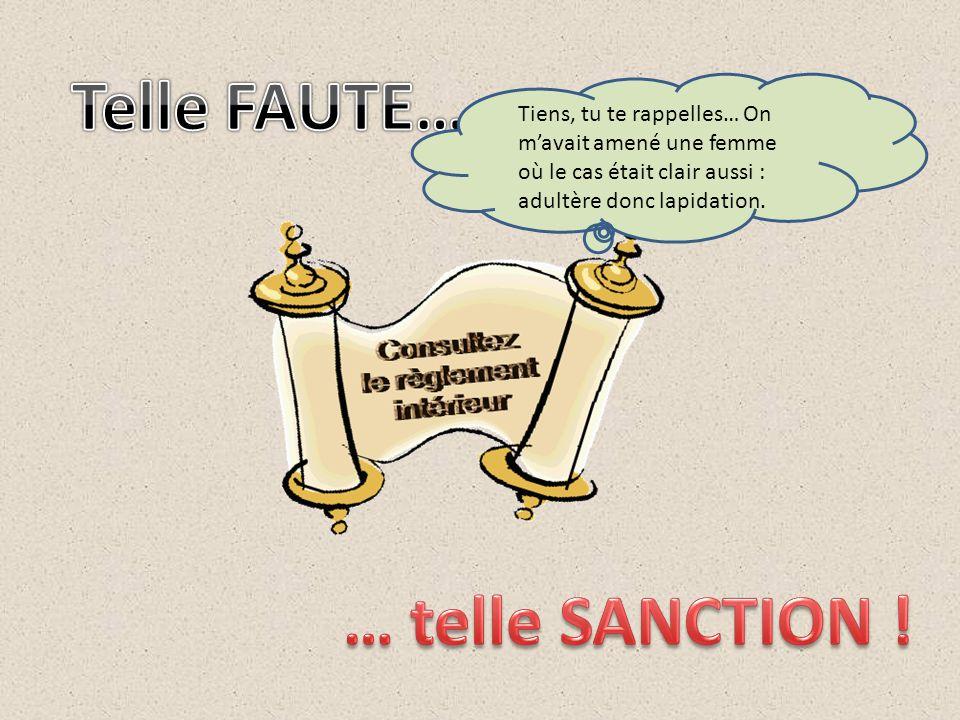 Telle FAUTE… … telle SANCTION !