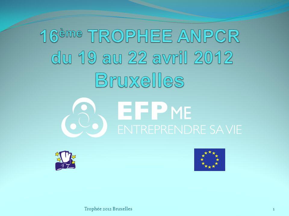 16ème TROPHEE ANPCR du 19 au 22 avril 2012 Bruxelles