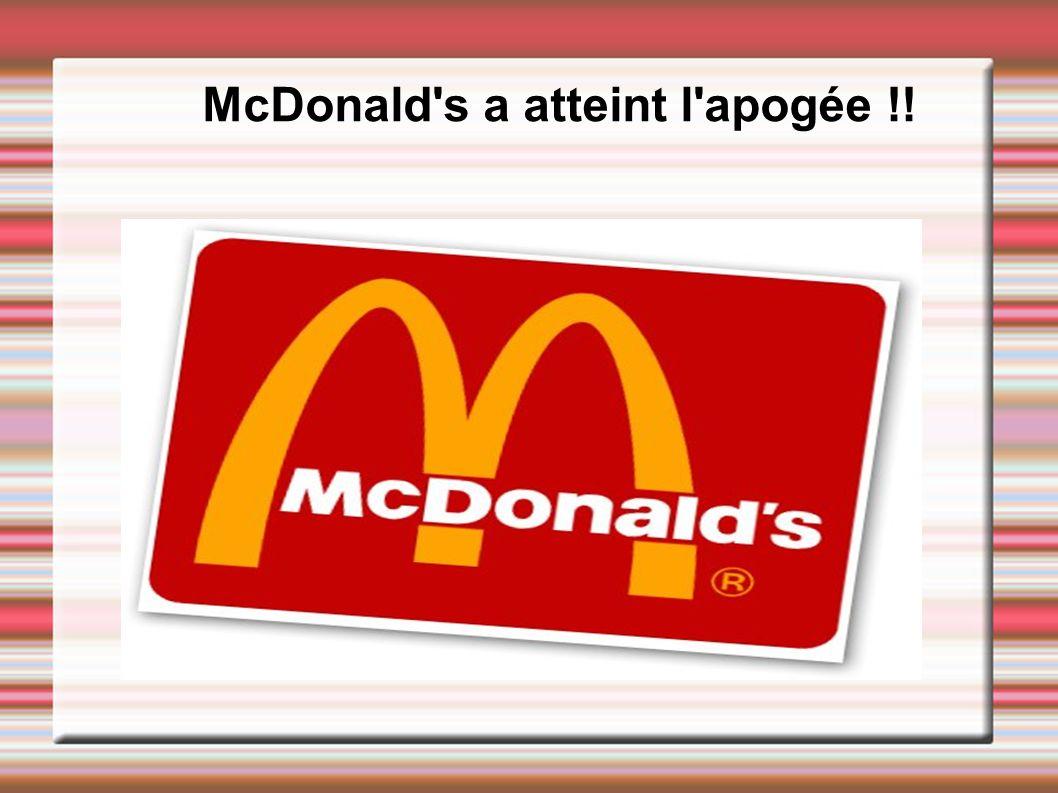 McDonald s a atteint l apogée !!