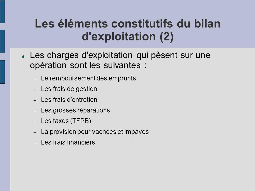 Les éléments constitutifs du bilan d exploitation (2)