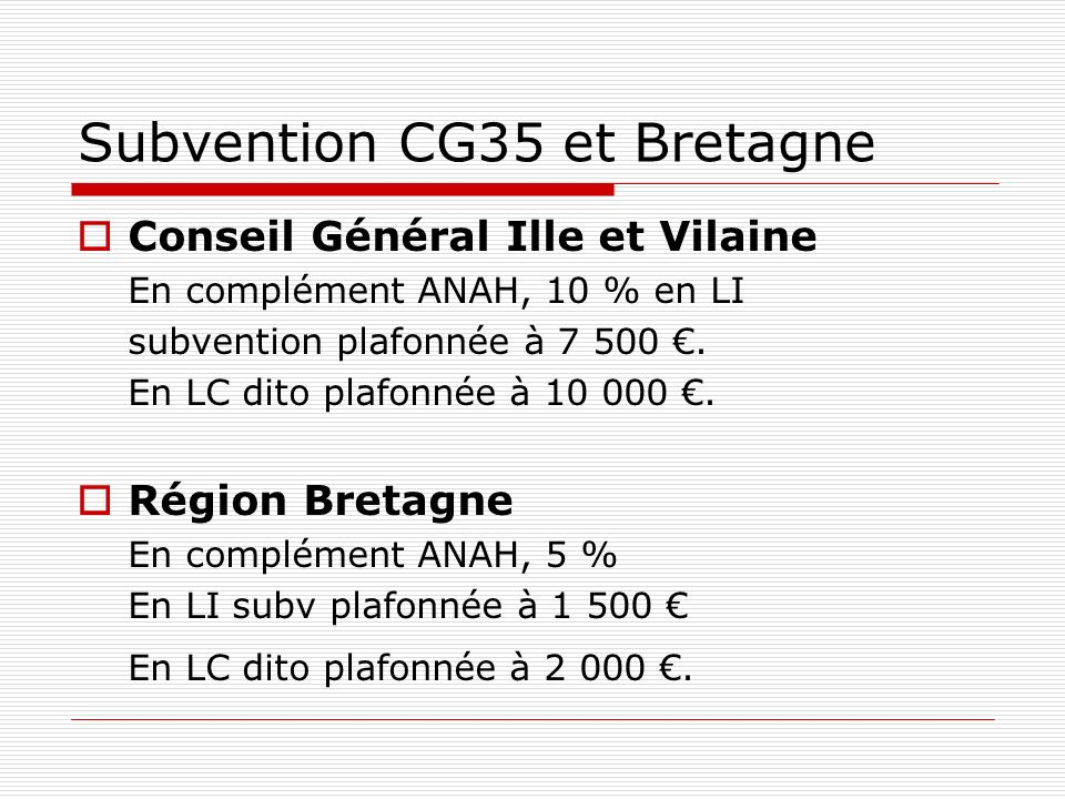 Subvention CG35 et Bretagne