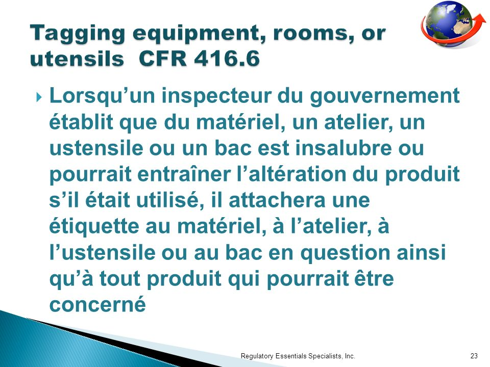 Tagging equipment, rooms, or utensils CFR 416.6