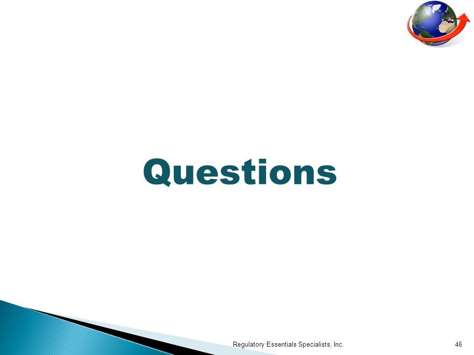Questions Regulatory Essentials Specialists, Inc.