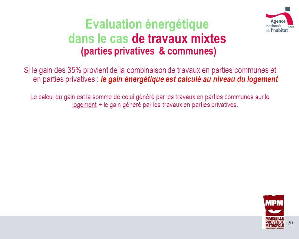 Evaluation énergétique dans le cas de travaux mixtes