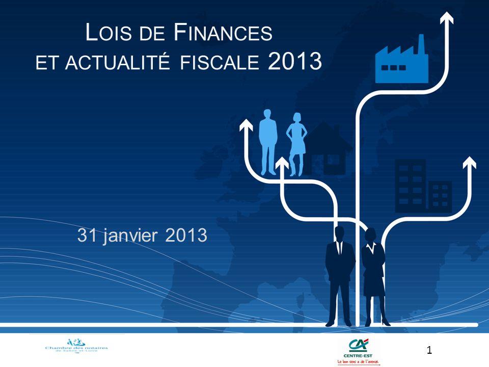 Lois de Finances et actualité fiscale 2013