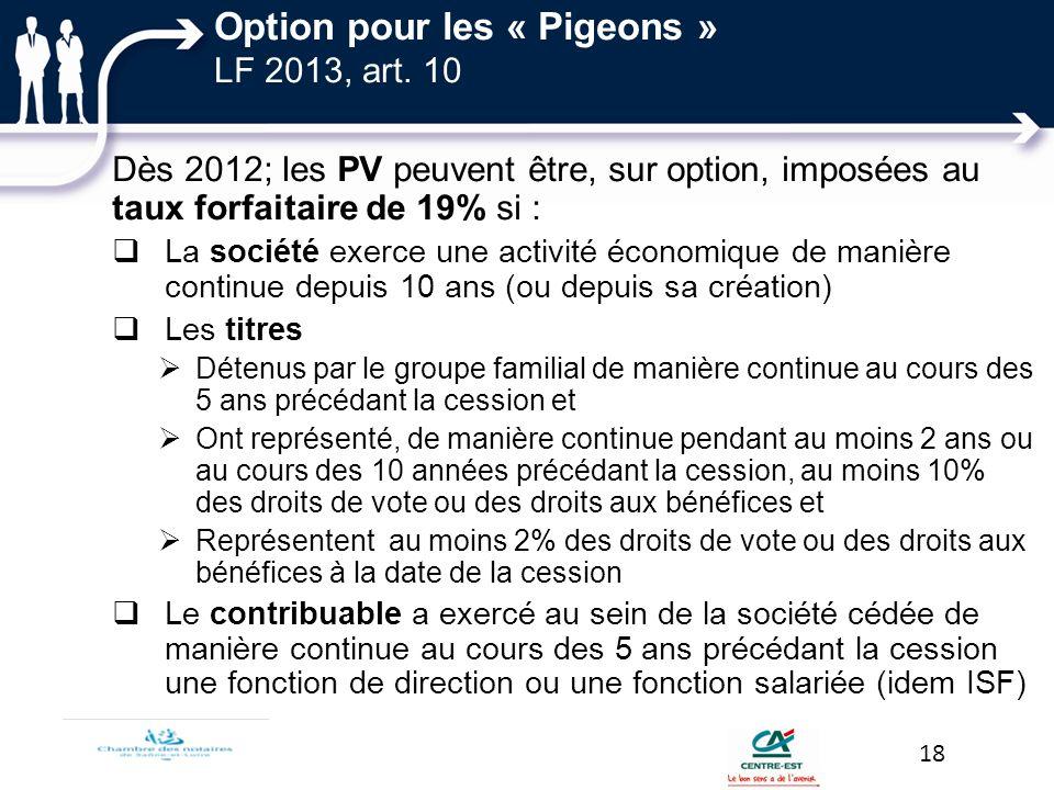 Option pour les « Pigeons » LF 2013, art. 10