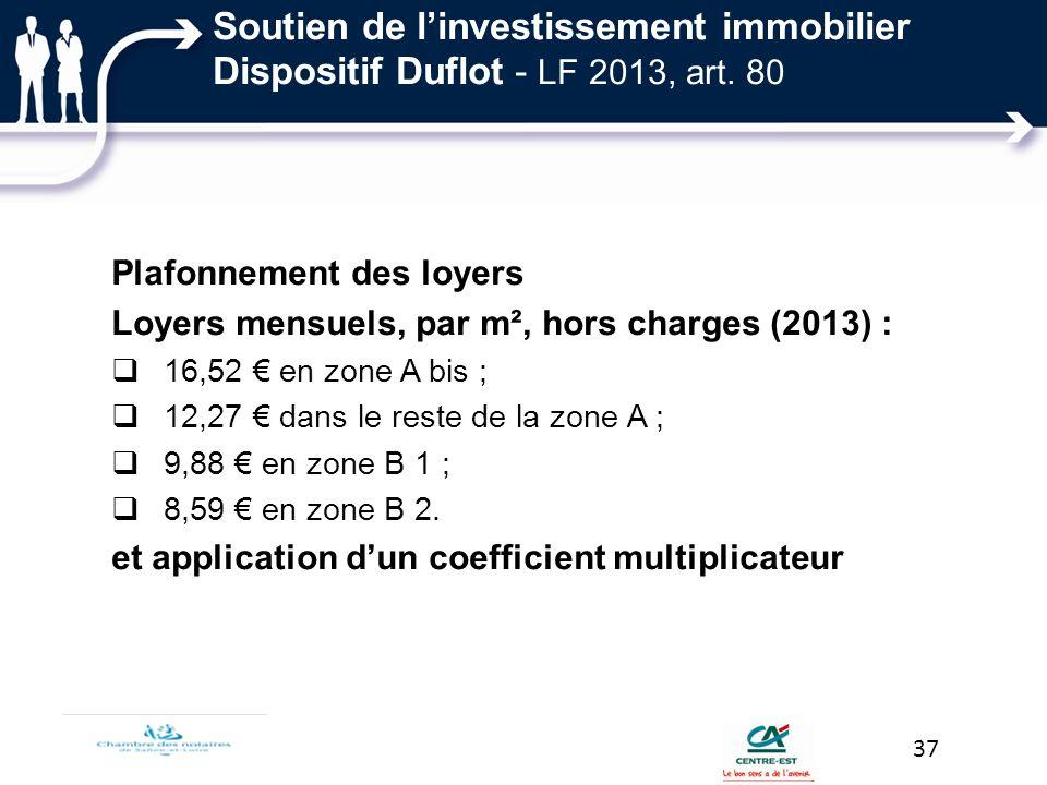 Soutien de l'investissement immobilier Dispositif Duflot - LF 2013, art. 80