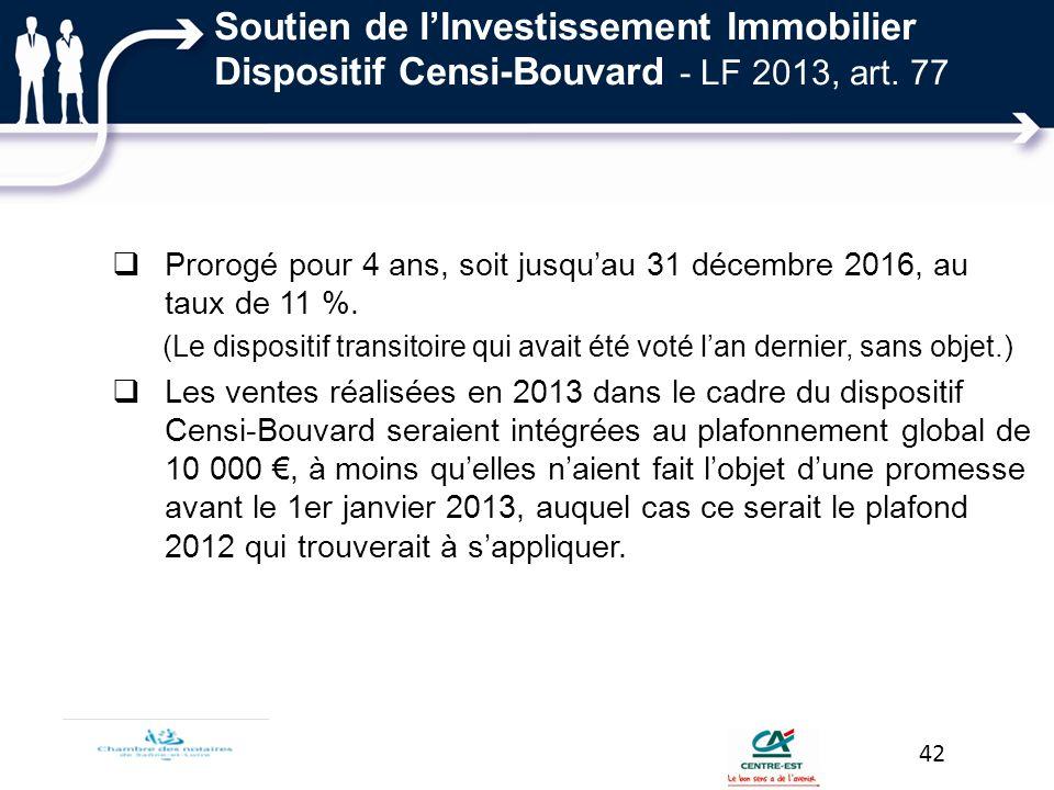 Soutien de l'Investissement Immobilier Dispositif Censi-Bouvard - LF 2013, art. 77