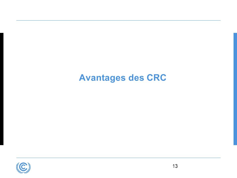 Presentation title Avantages des CRC