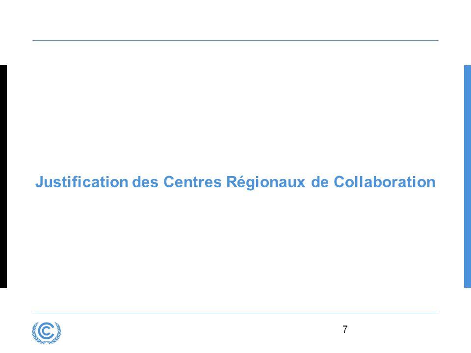 Justification des Centres Régionaux de Collaboration
