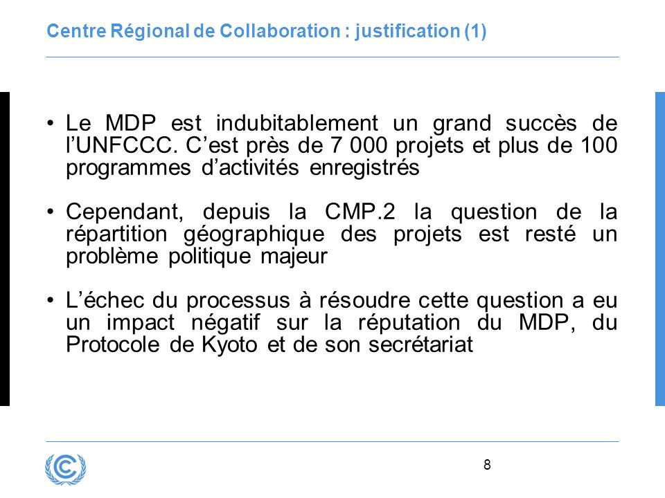 Centre Régional de Collaboration : justification (1)