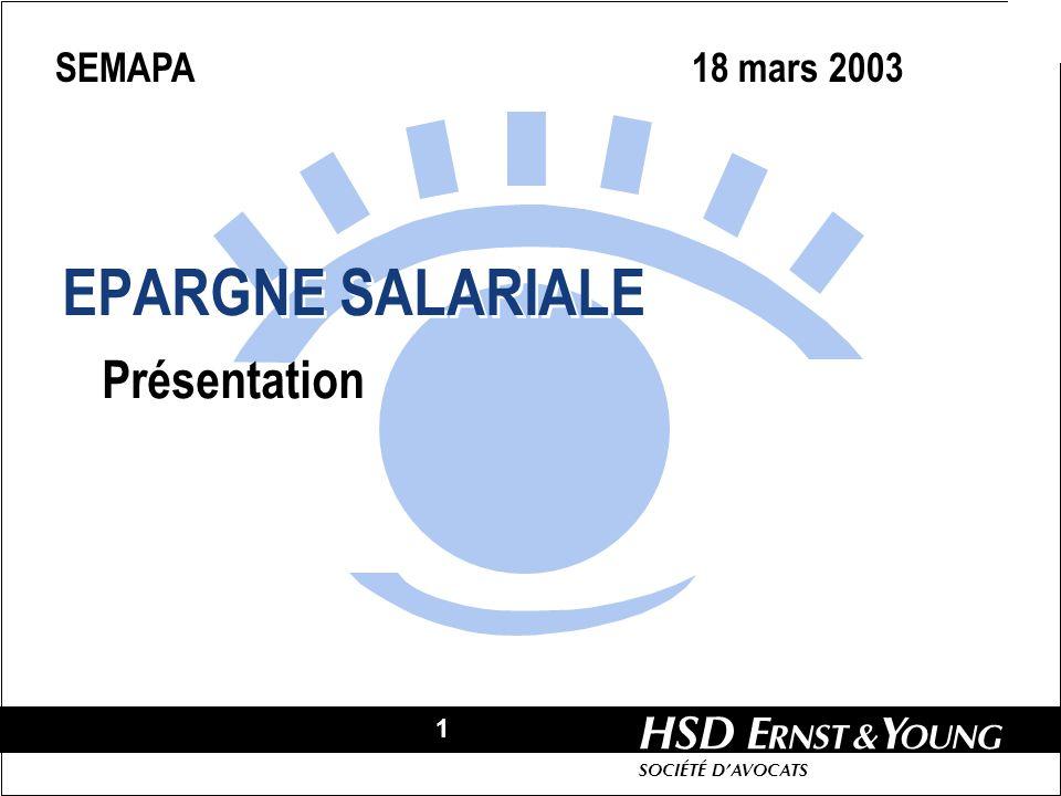 SEMAPA 18 mars 2003 EPARGNE SALARIALE Présentation