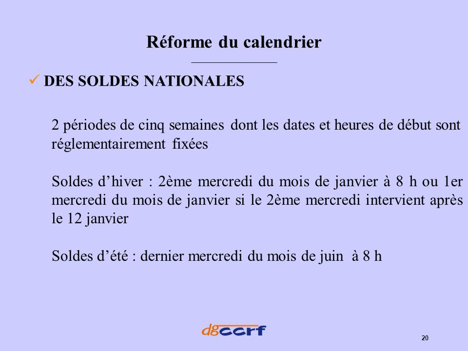 Réforme du calendrier DES SOLDES NATIONALES