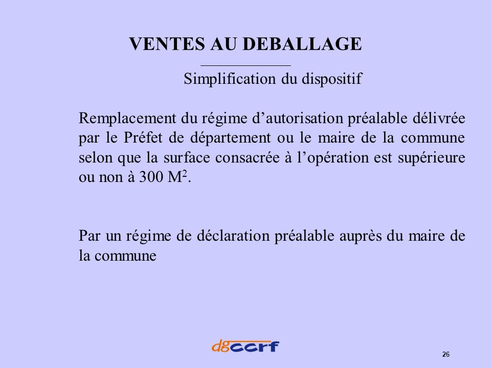 Simplification du dispositif