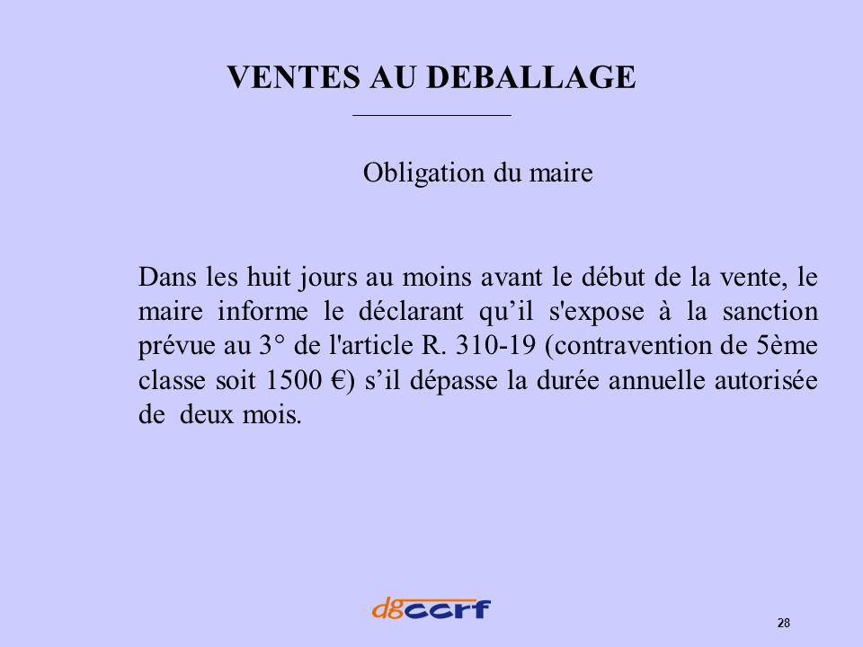 VENTES AU DEBALLAGE Obligation du maire