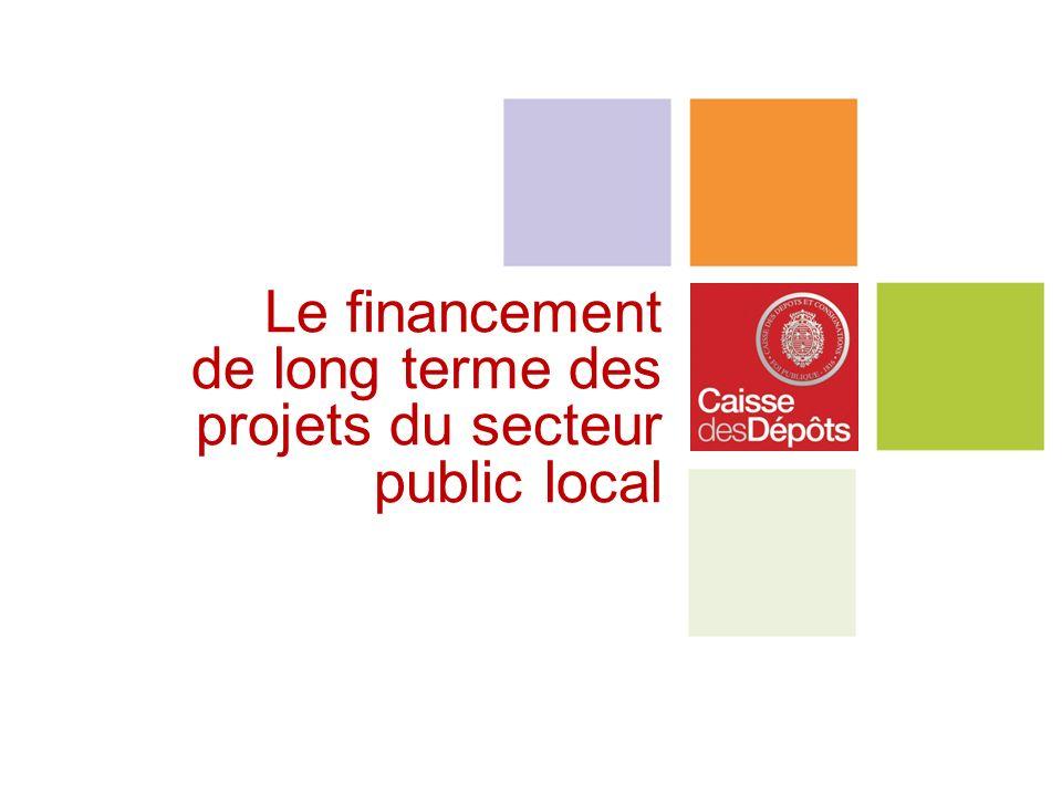 Le financement de long terme des projets du secteur public local