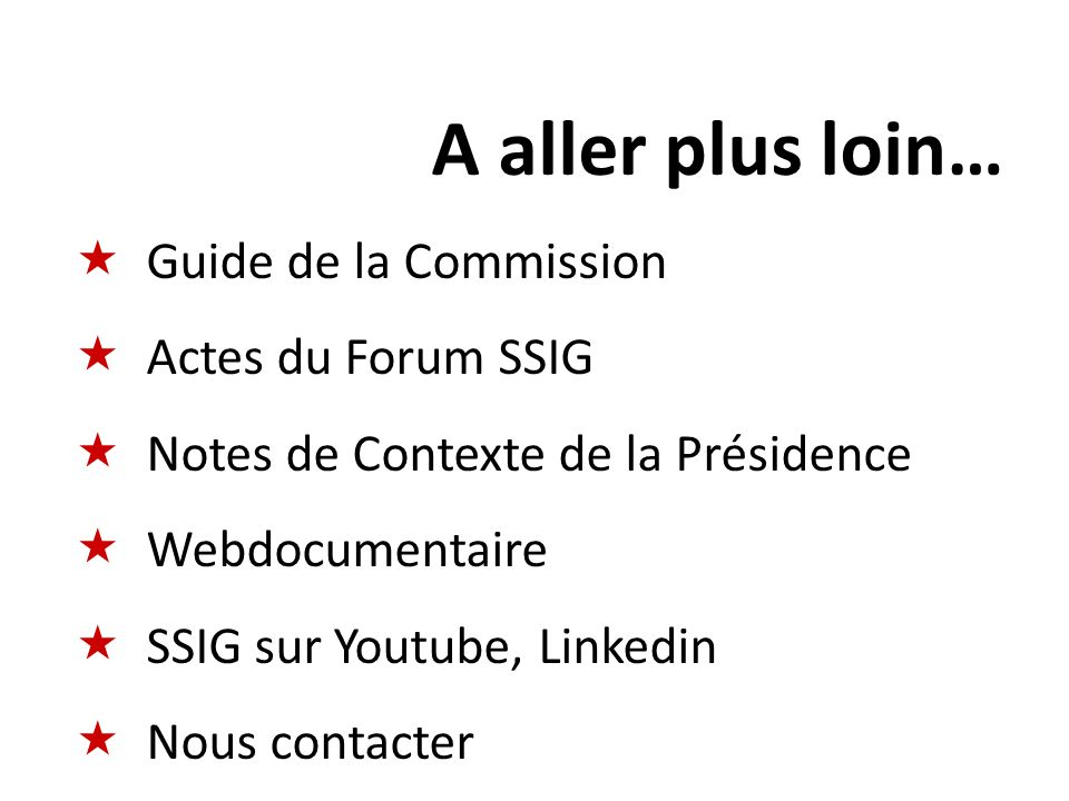 A aller plus loin… Guide de la Commission Actes du Forum SSIG