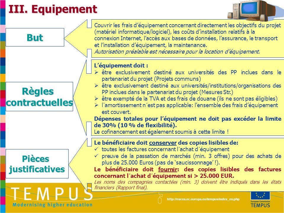 III. Equipement But Règles contractuelles Pièces justificatives