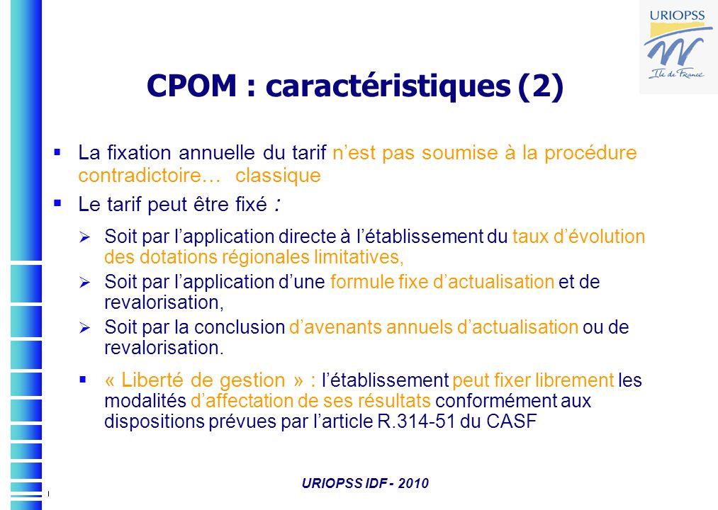 CPOM : caractéristiques (2)