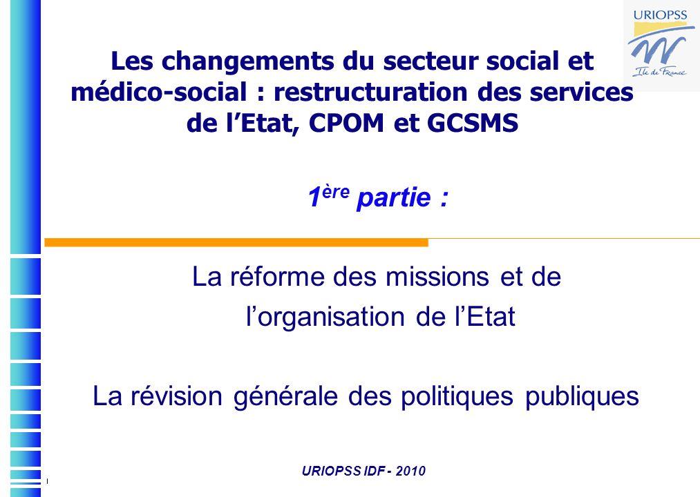 La réforme des missions et de l'organisation de l'Etat