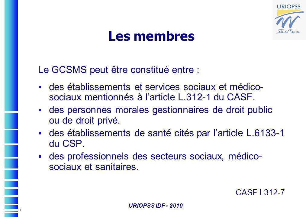 Les membres Le GCSMS peut être constitué entre :