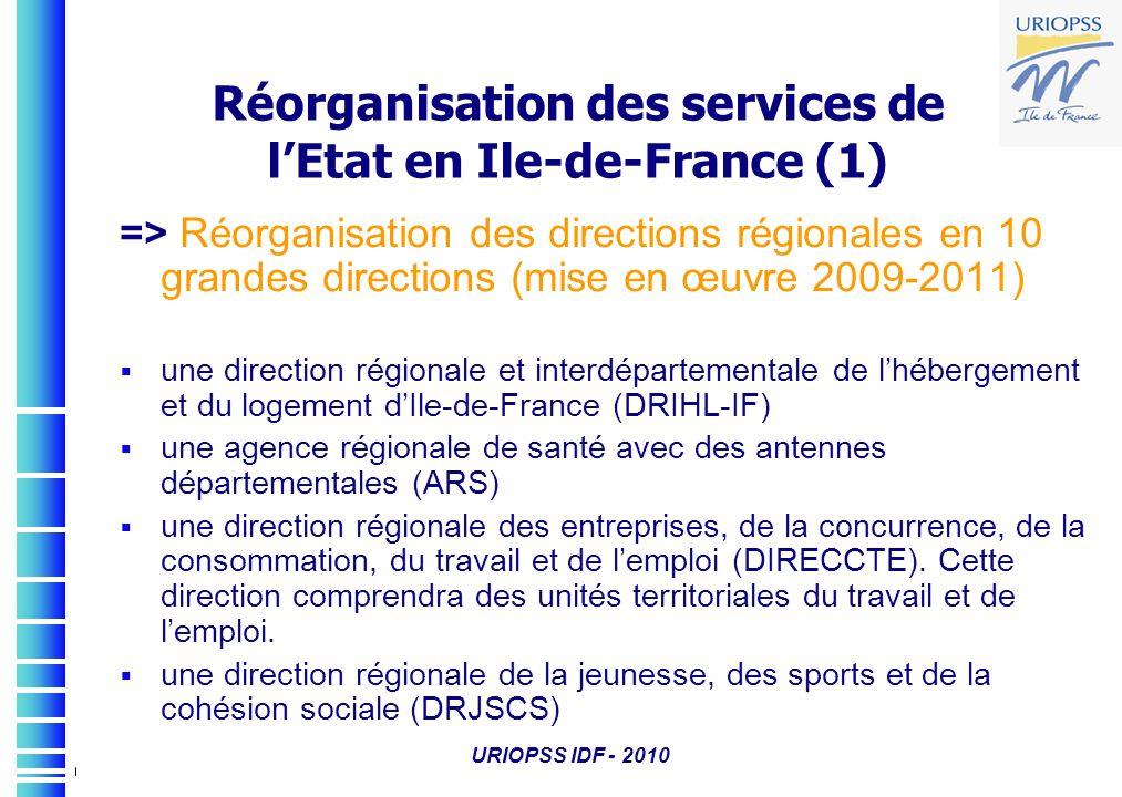 Réorganisation des services de l'Etat en Ile-de-France (1)