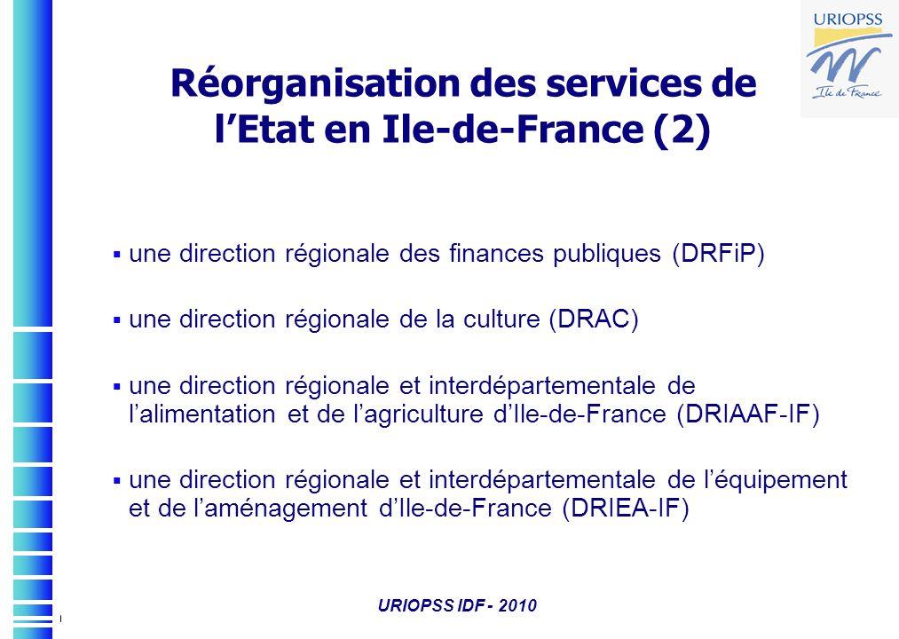 Réorganisation des services de l'Etat en Ile-de-France (2)