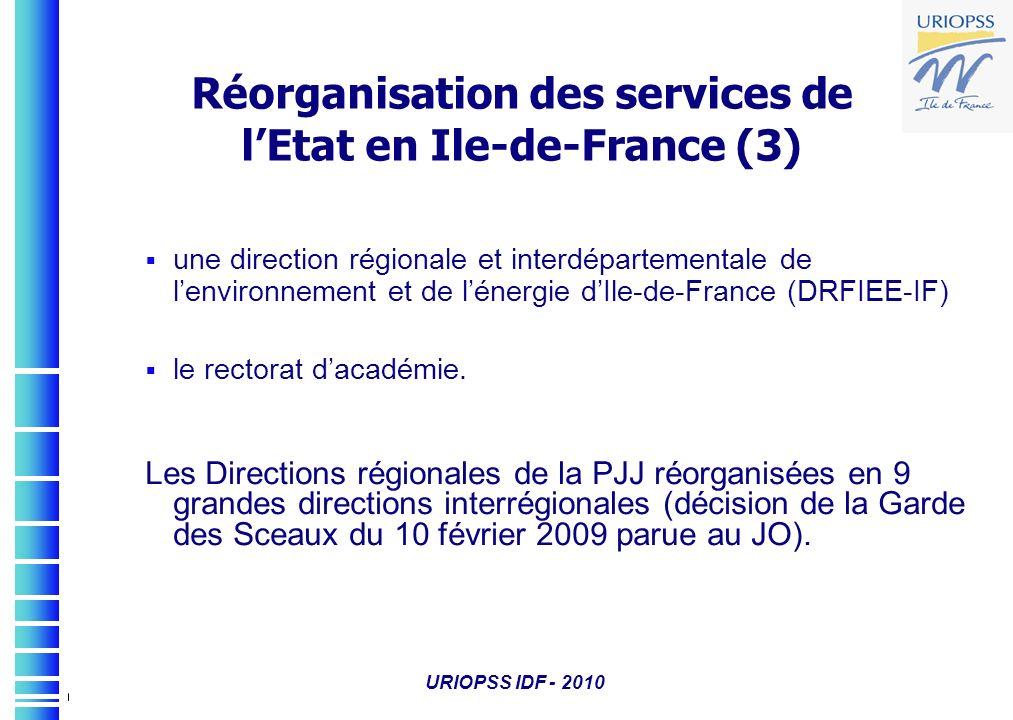 Réorganisation des services de l'Etat en Ile-de-France (3)