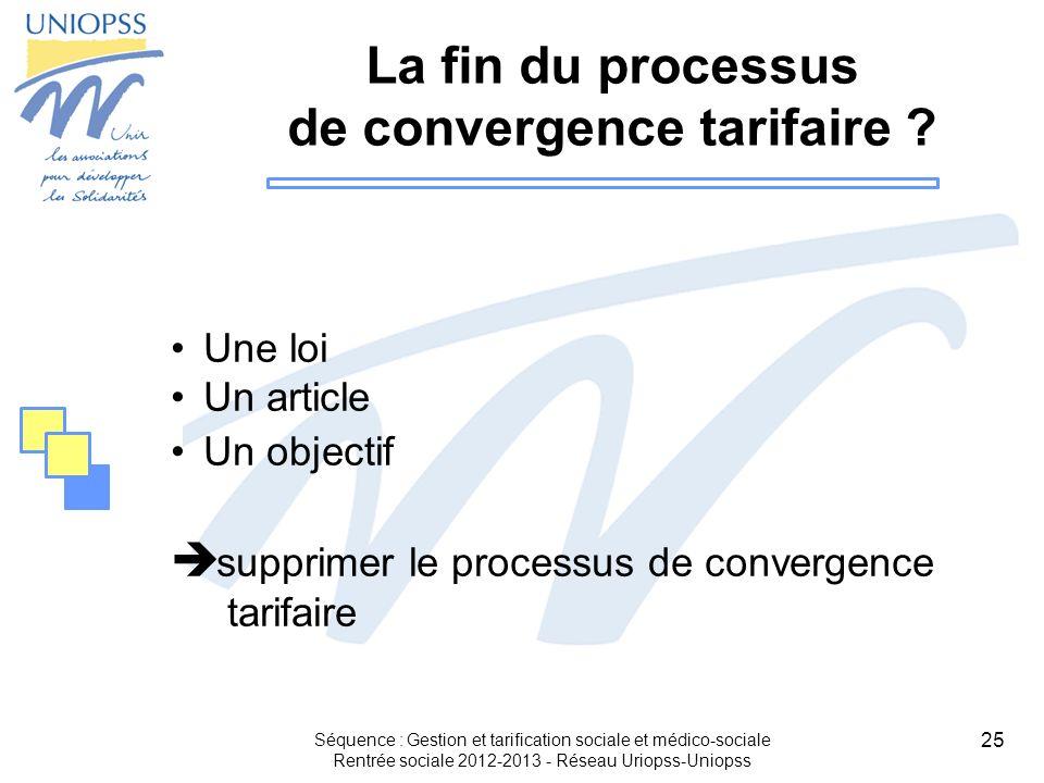 La fin du processus de convergence tarifaire