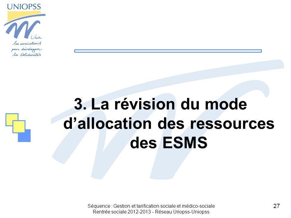 La révision du mode d'allocation des ressources des ESMS