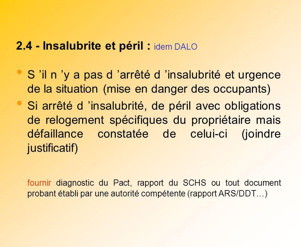 2.4 - Insalubrite et péril : idem DALO