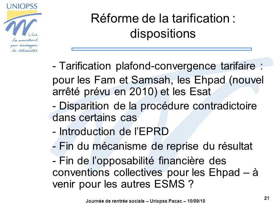 Réforme de la tarification : dispositions