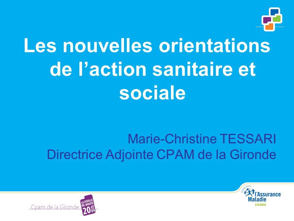 Les nouvelles orientations de l'action sanitaire et sociale