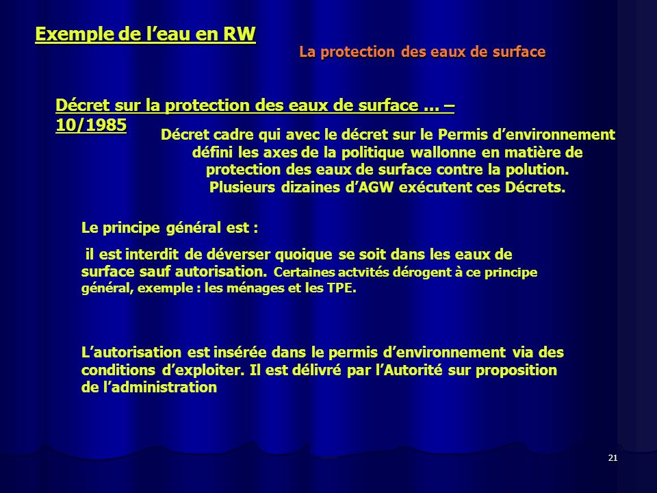 Exemple de l'eau en RW La protection des eaux de surface. Décret sur la protection des eaux de surface ... – 10/1985.