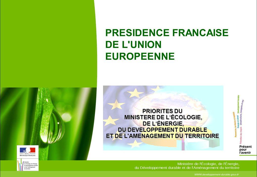PRESIDENCE FRANCAISE DE L UNION EUROPEENNE