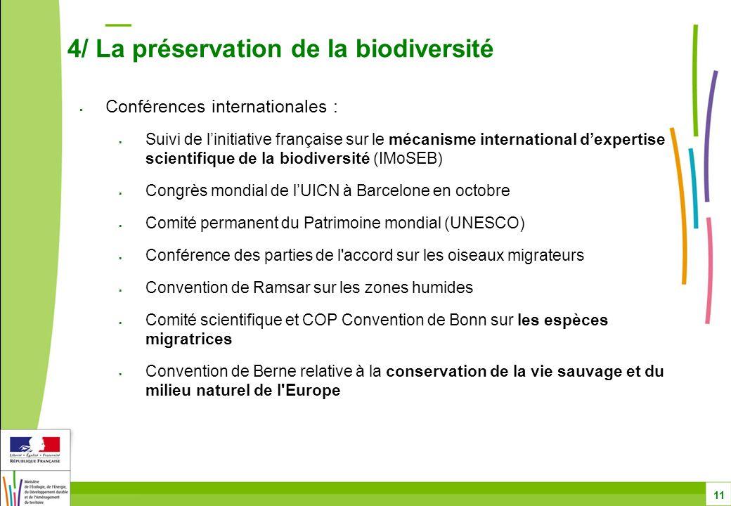 4/ La préservation de la biodiversité