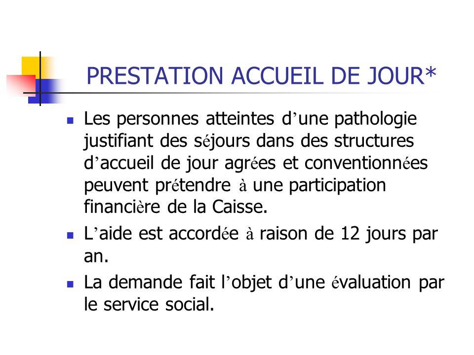 PRESTATION ACCUEIL DE JOUR*